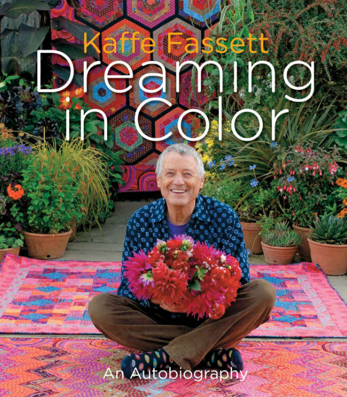 Dreaming in Colour. A biography from textiles artist Kaffe Fassett