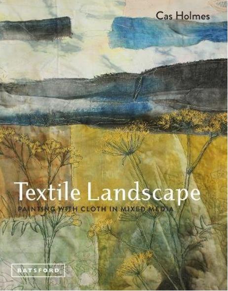 Textile Landscape front cover by Cas Holme