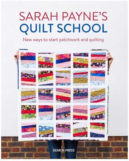 Sarah Paynes Quilt School