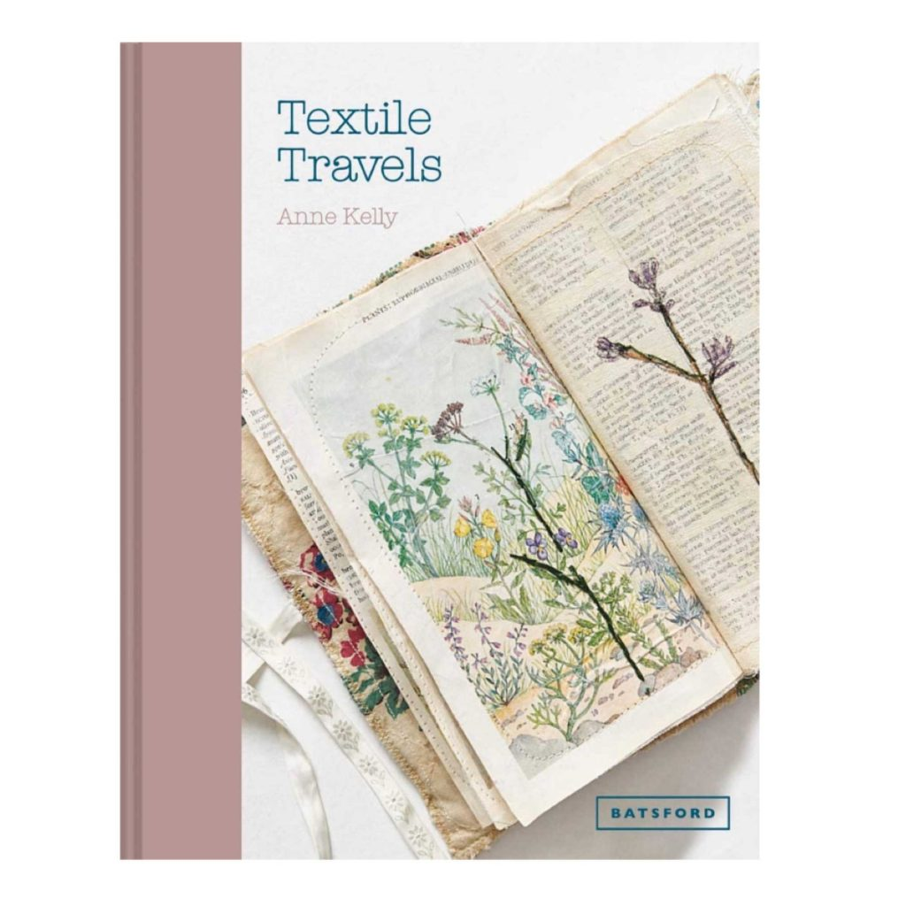 Textile Travels, the latest published book by anne Kelly