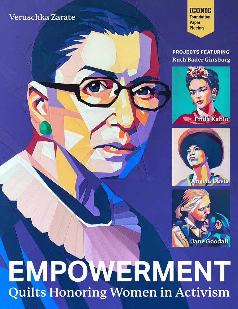 Empowerment: Quilts Honouring Women in Activism