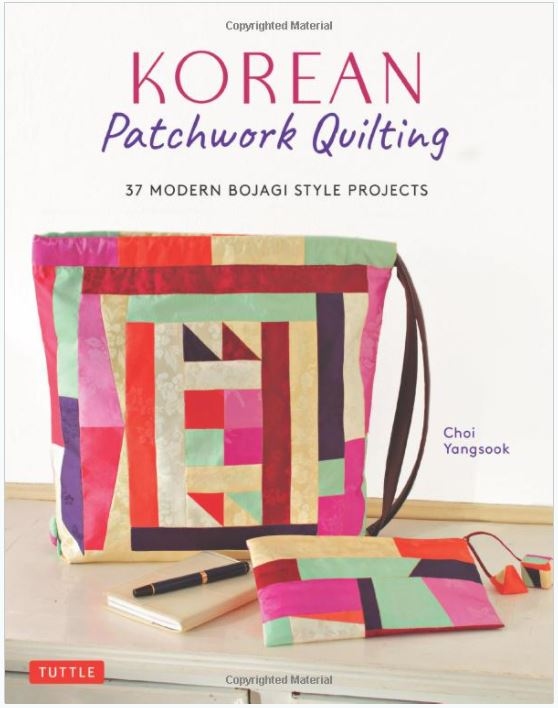 Korean Patchwork Quilting: 24 of the latest textiles book releases