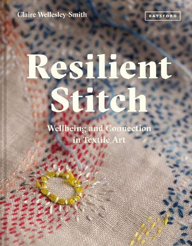 Resilient Stitch: 24 of the latest textiles book releases