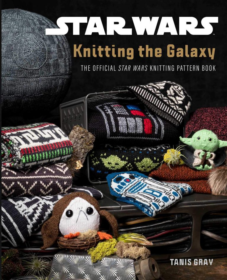 Star Wars Knitting the Galaxy: 24 of the latest textiles book releases