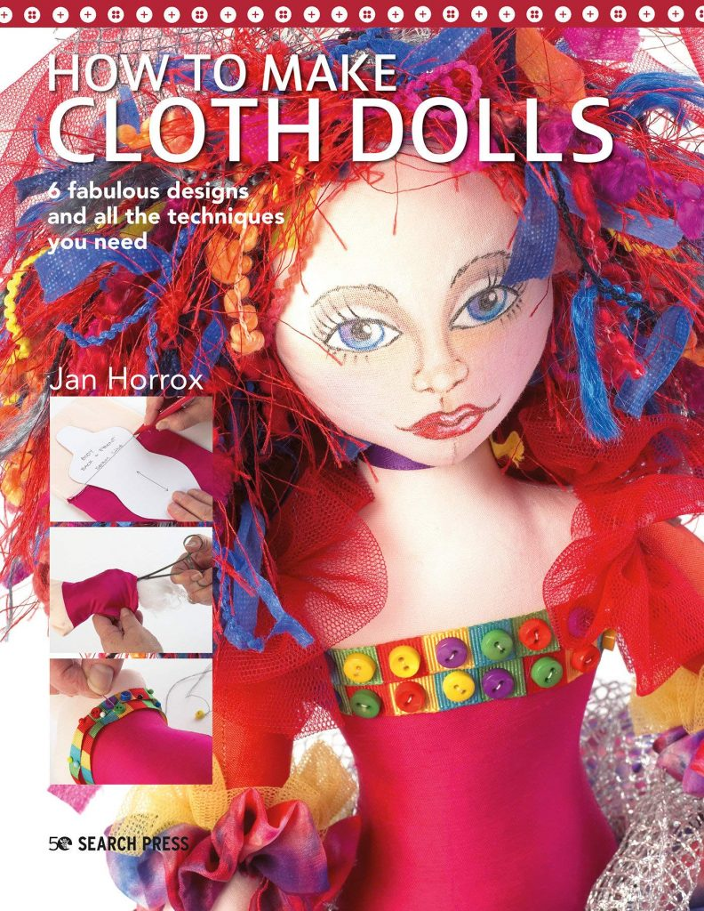How to Make Cloth Dolls by Jan Horrox